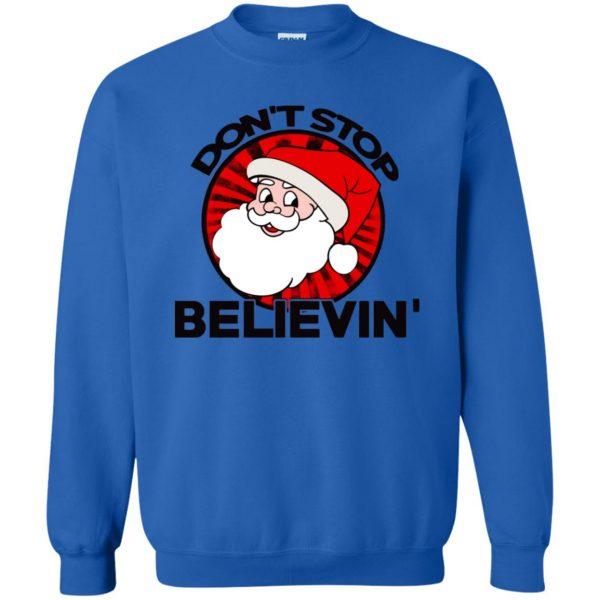 don't stop believing santa sweatshirt - royal blue