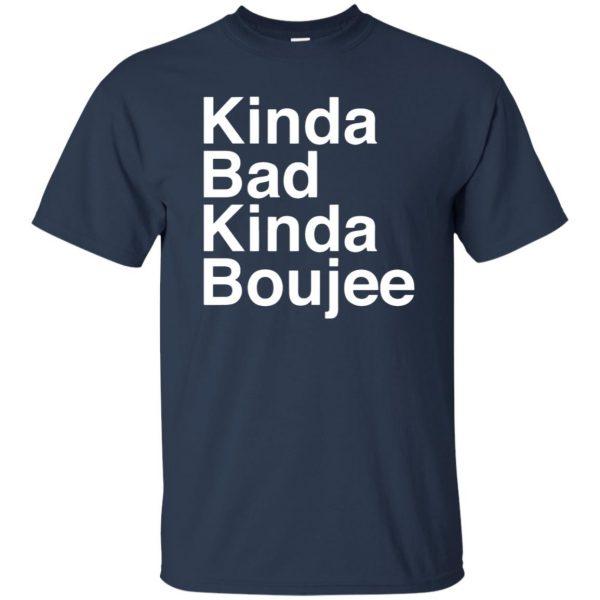 kinda bad kinda boujee t shirt - navy blue
