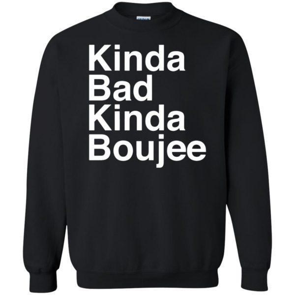 kinda bad kinda boujee sweatshirt - black