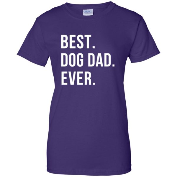 Best Dog Dad Ever womens t shirt - lady t shirt - purple