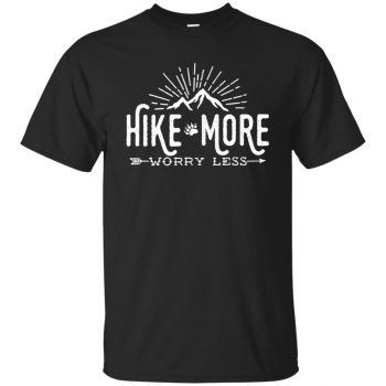Hike More � Worry Less t-shirt - black