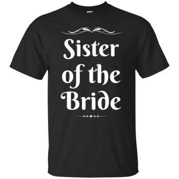 sister of the bride shirt - black