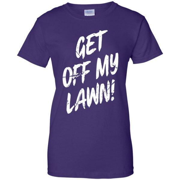get off my lawn womens t shirt - lady t shirt - purple