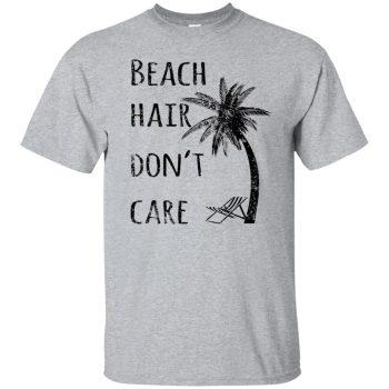 beach hair dont care shirt - sport grey