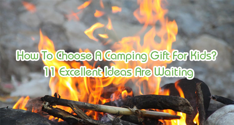 camping gifts for kids