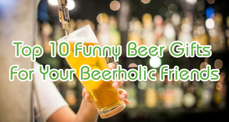 funny beer gifts