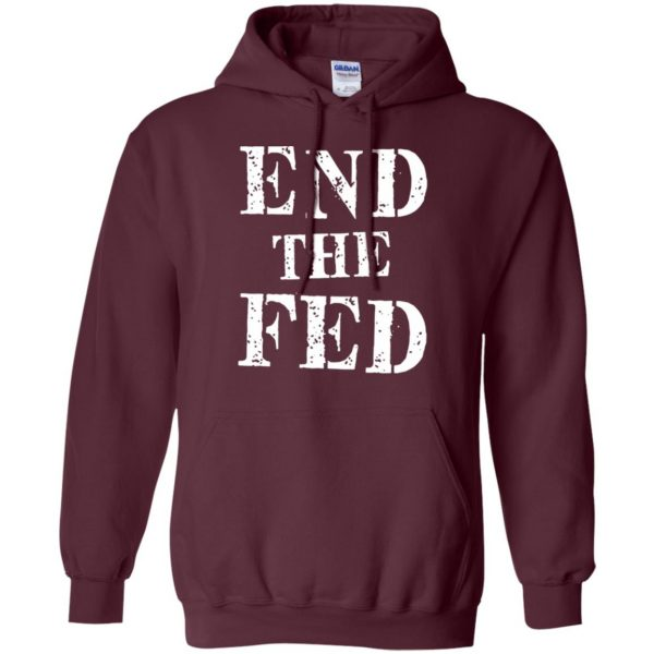 end the fed hoodie - maroon