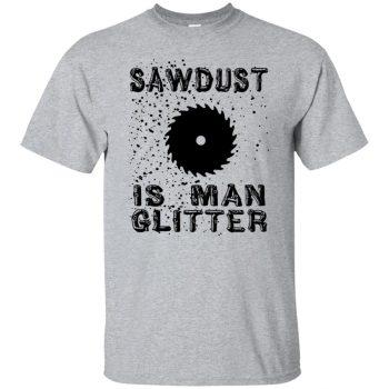 sawdust is man glitter shirt - sport grey