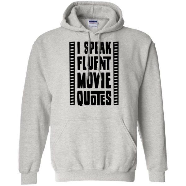 i speak fluent movie quotes hoodie - ash