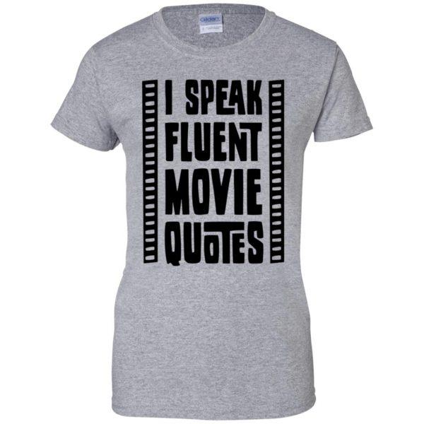 i speak fluent movie quotes womens t shirt - lady t shirt - sport grey