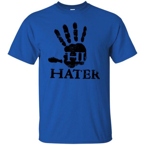 hi hater t shirt - royal blue
