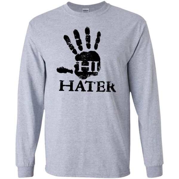hi hater long sleeve - sport grey