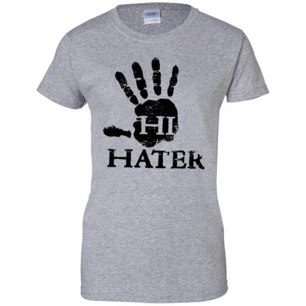 hi hater womens t shirt - lady t shirt - sport grey