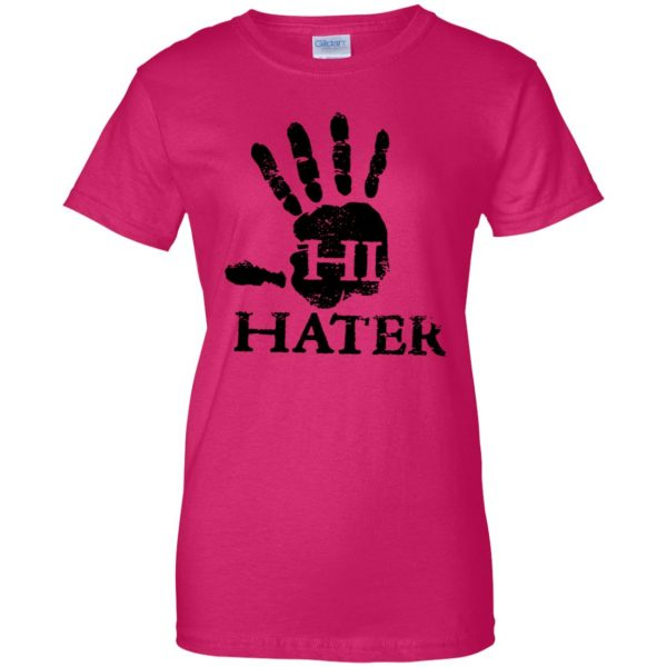 hi hater womens t shirt - lady t shirt - pink heliconia