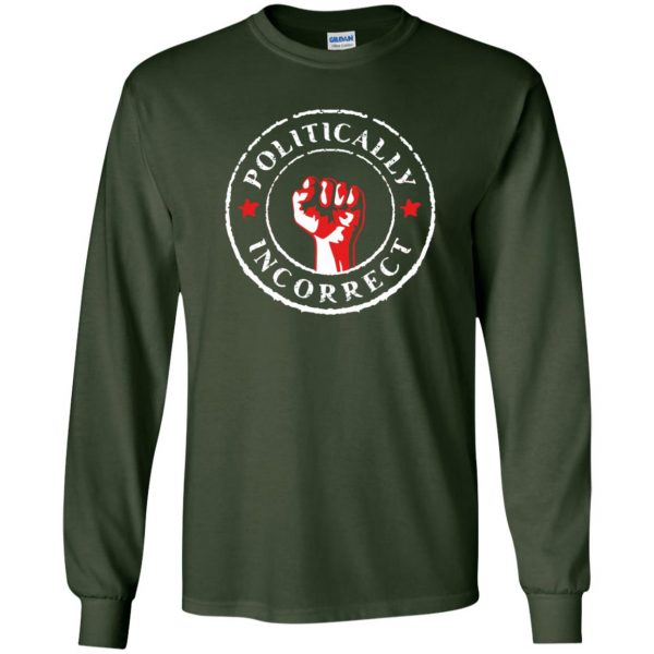 politically correct long sleeve - forest green