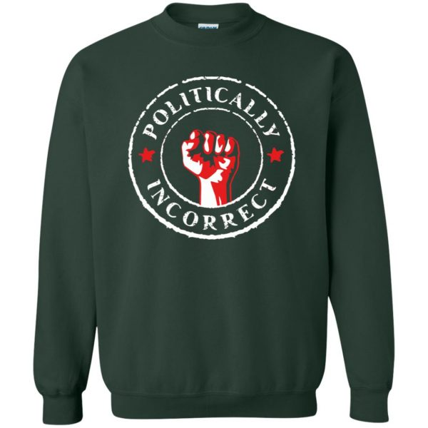 politically correct sweatshirt - forest green