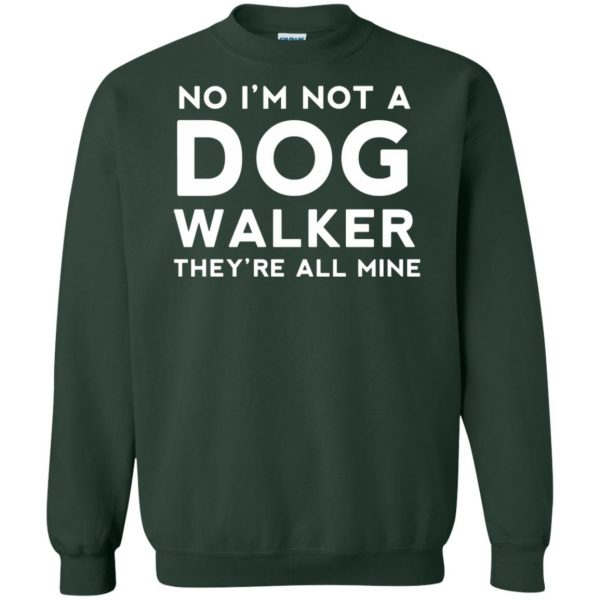 dog walker sweatshirt - forest green