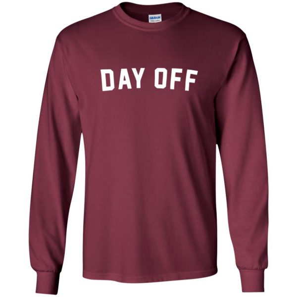day off long sleeve - maroon