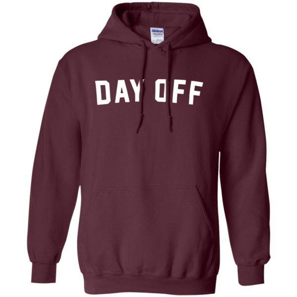 day off hoodie - maroon
