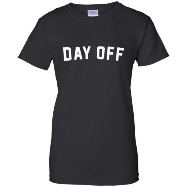 day off womens t shirt - lady t shirt - black