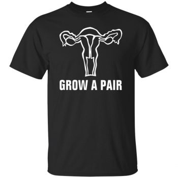 grow a pair ovaries shirt - black