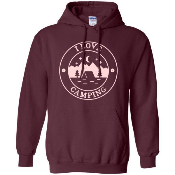 i love camping hoodie - maroon