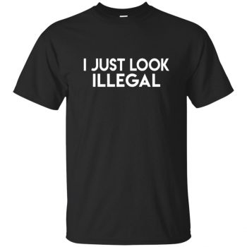 i only look illegal shirt - black