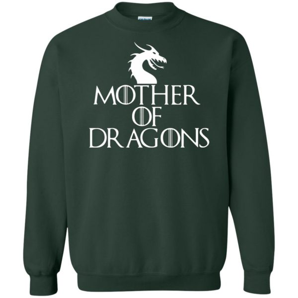 mother of dragons sweatshirt - forest green