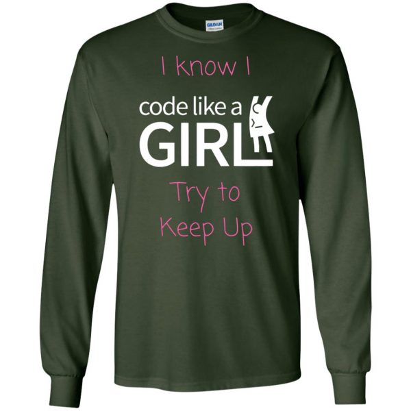 code like a girl long sleeve - forest green