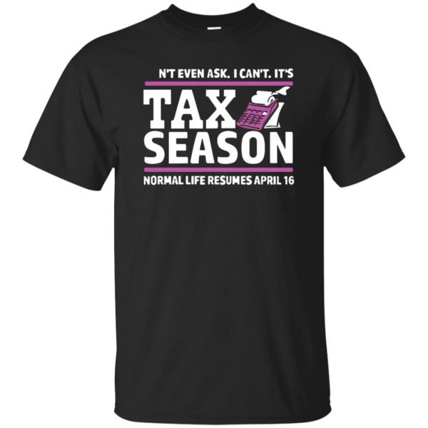 tax season t shirts - black