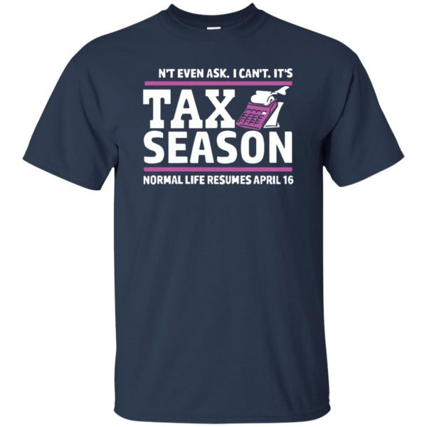 tax season t shirt - navy blue