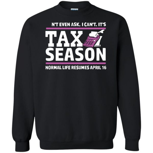 tax season sweatshirt - black