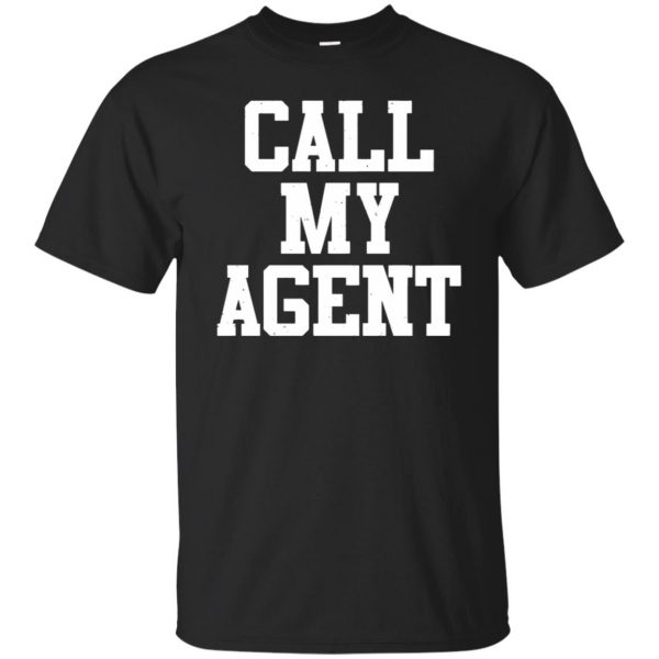 call my agent tshirt - black