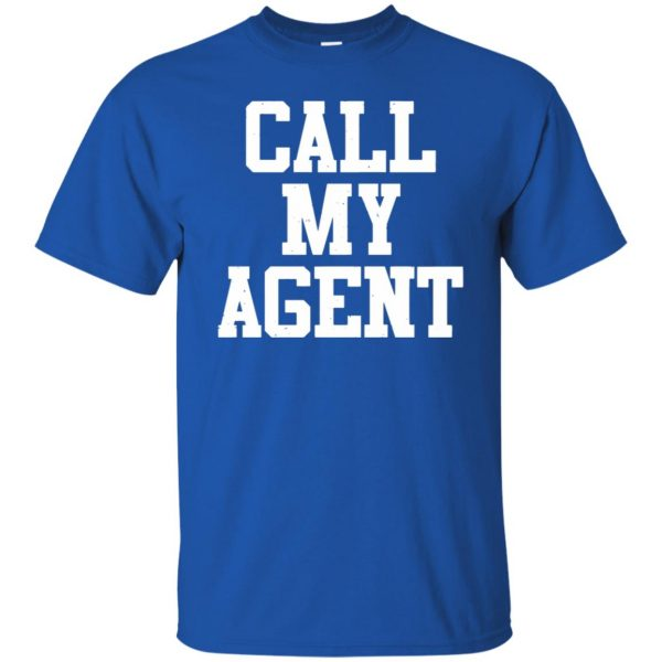 call my agent t shirt - royal blue