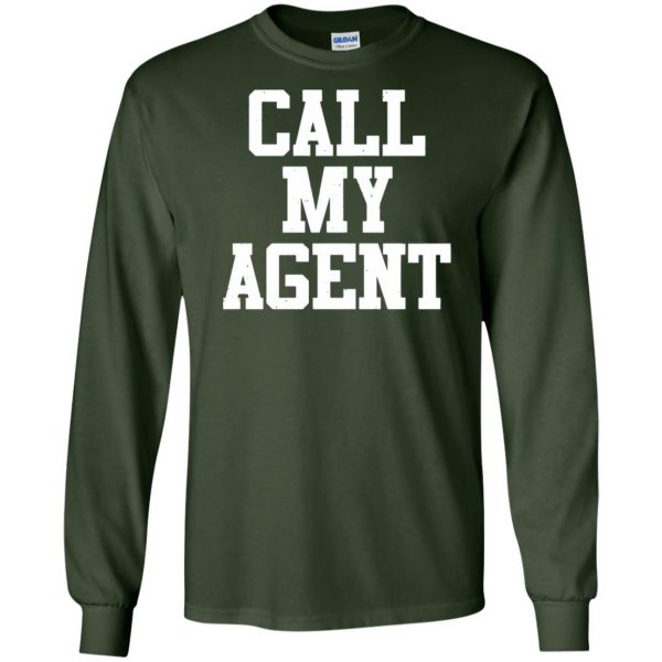 call my agent long sleeve - forest green