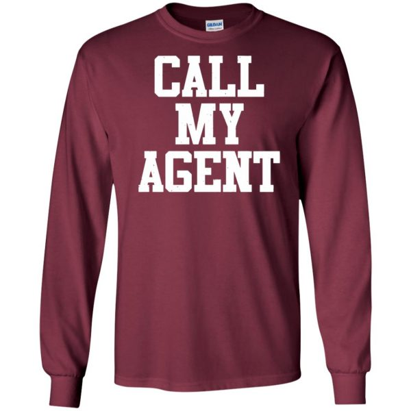 call my agent long sleeve - maroon