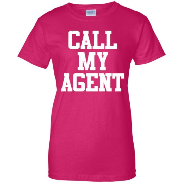 call my agent womens t shirt - lady t shirt - pink heliconia