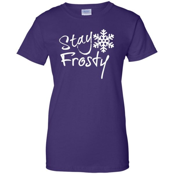 stay frosty womens t shirt - lady t shirt - purple