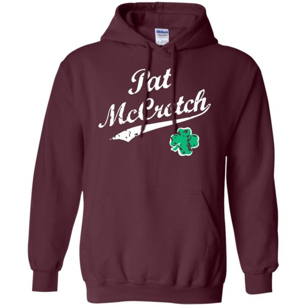 pat mccrotch hoodie - maroon