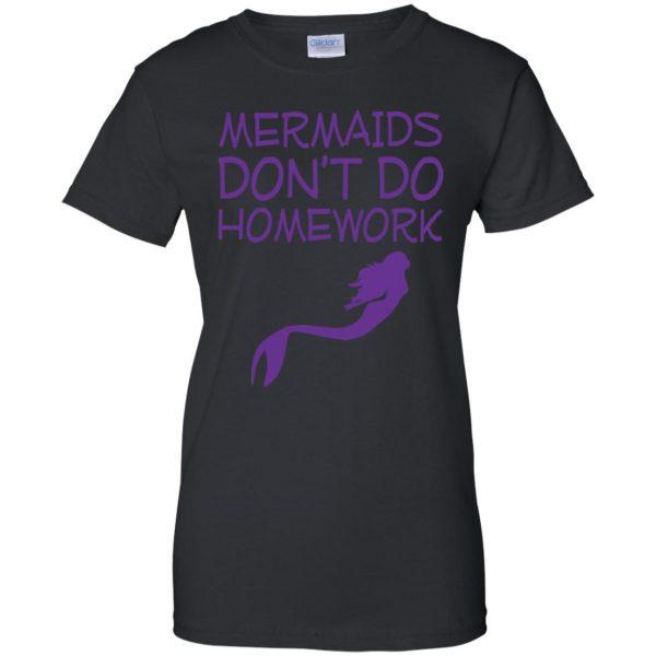 mermaids dont do homework womens t shirt - lady t shirt - black