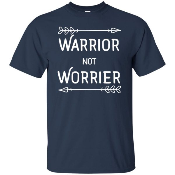 warrior not worrier t shirt - navy blue