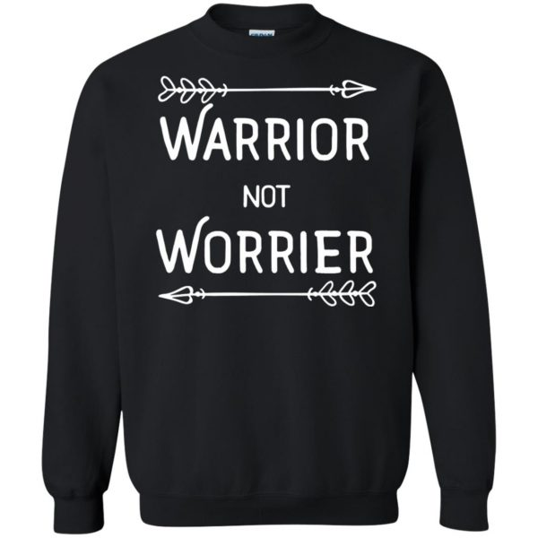 warrior not worrier sweatshirt - black