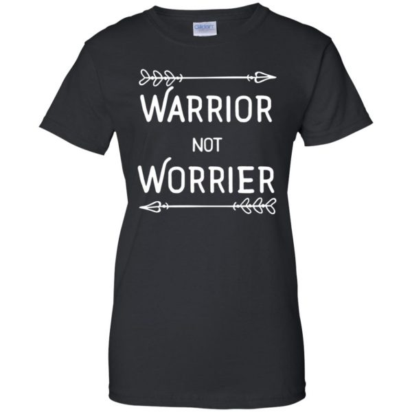 warrior not worrier womens t shirt - lady t shirt - black