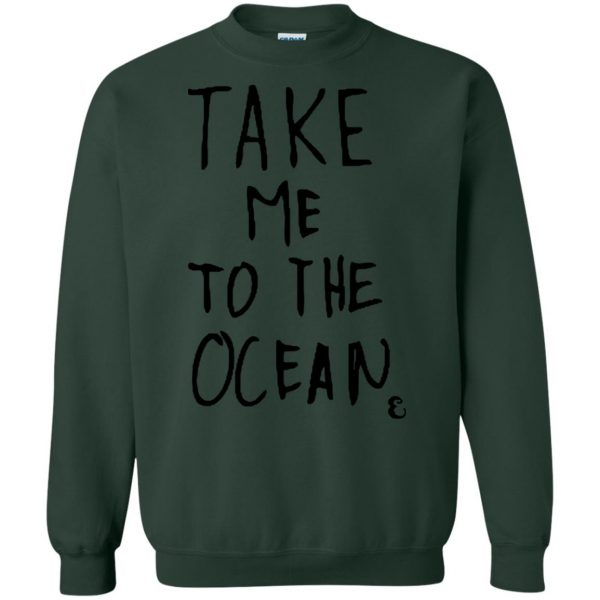 take me to the ocean sweatshirt - forest green