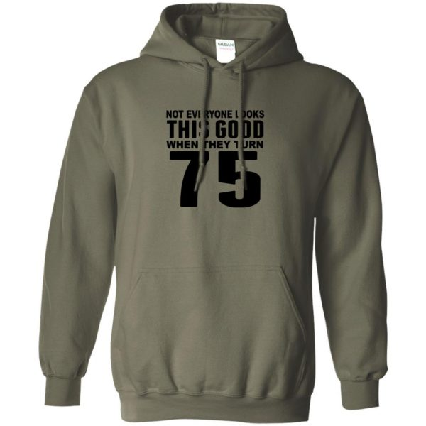 75th birthday hoodie - military green