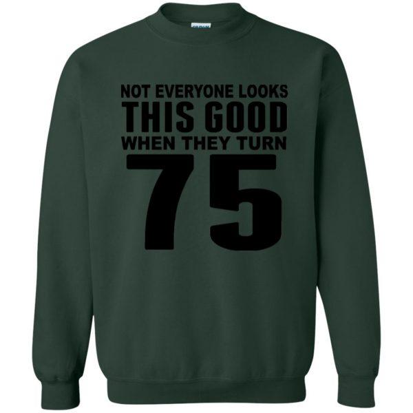75th birthday sweatshirt - forest green