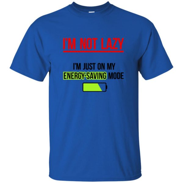 im not lazy t shirt - royal blue