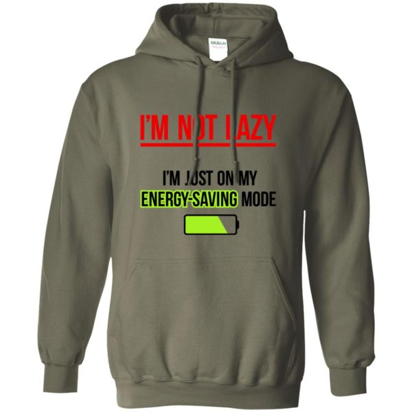 im not lazy hoodie - military green