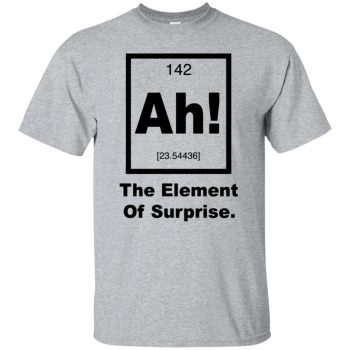 ah the element of surprise t shirt - sport grey
