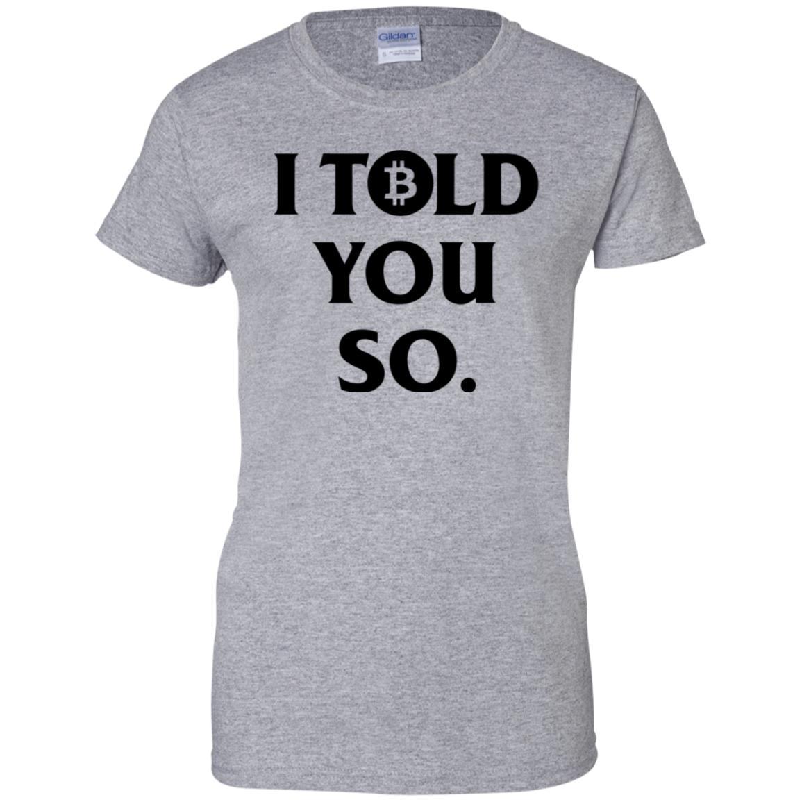 d649ecff924f I Told You So T Shirt - 10% Off - FavorMerch